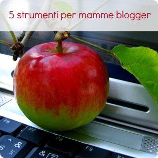 5 utili strumenti per mamme blogger
