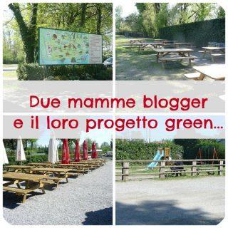 Due mamme blogger e il loro progetto green…