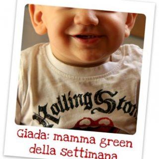 Giada: mamma green della settimana