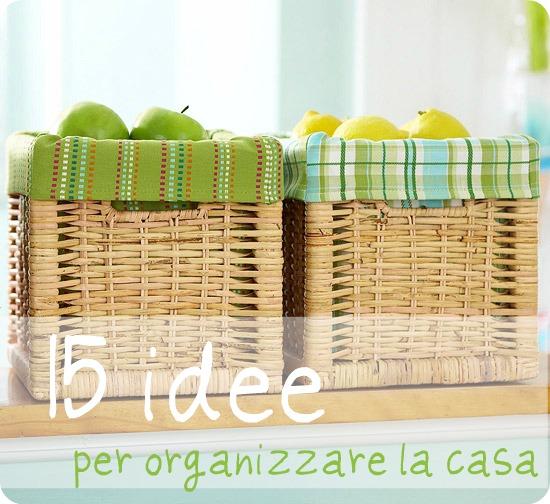 15 idee (non tutte realizzabili!) per organizzare la casa ...
