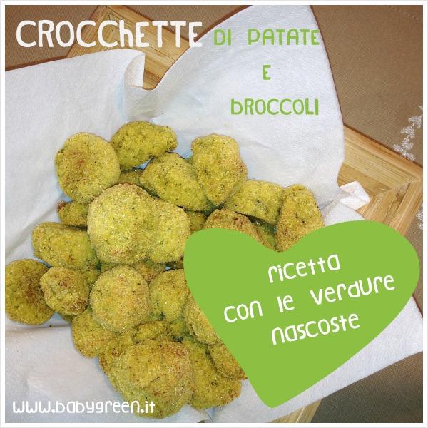 Ricette Verdure Nascoste.Ricette Con Le Verdure Nascoste Crocchette Di Patate E Broccoli Al Forno Babygreen