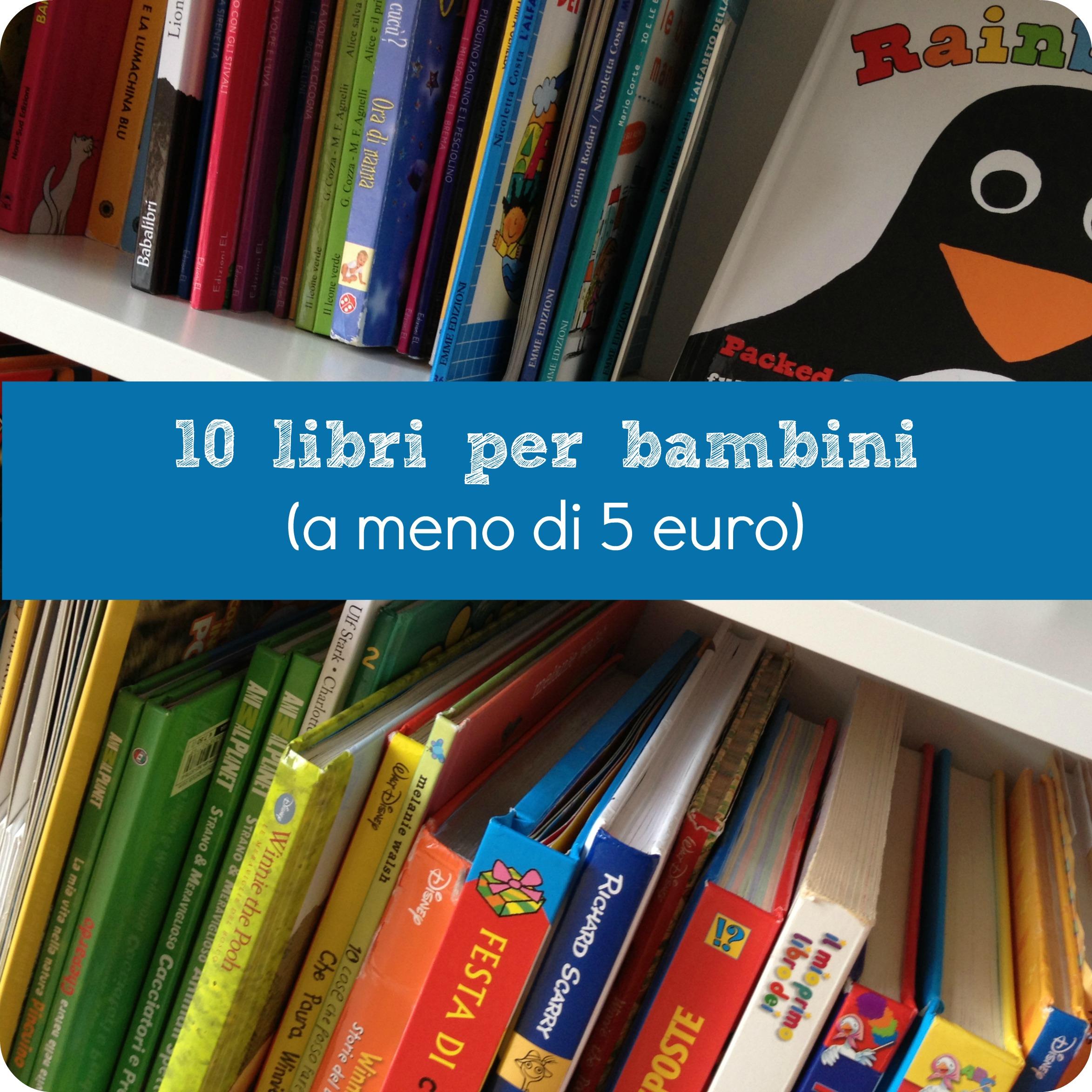 10 libri per bambini a meno di 5 euro babygreen for Libri per fioristi