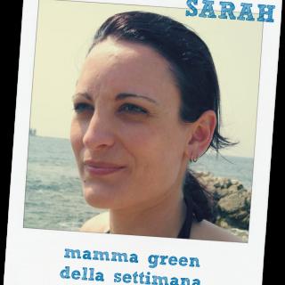 Sarah: mamma green della settimana
