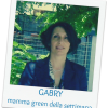 Mamma green della settimana: Gabry
