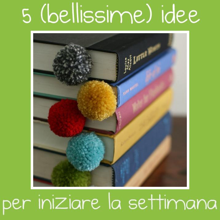 5 (bellissime) idee per iniziare la settimana - BabyGreen 1f9a19d88cae