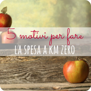 5 motivi per fare la spesa a km zero