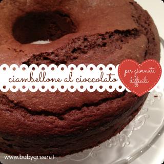 Ciambellone al cioccolato (per giornate difficili)