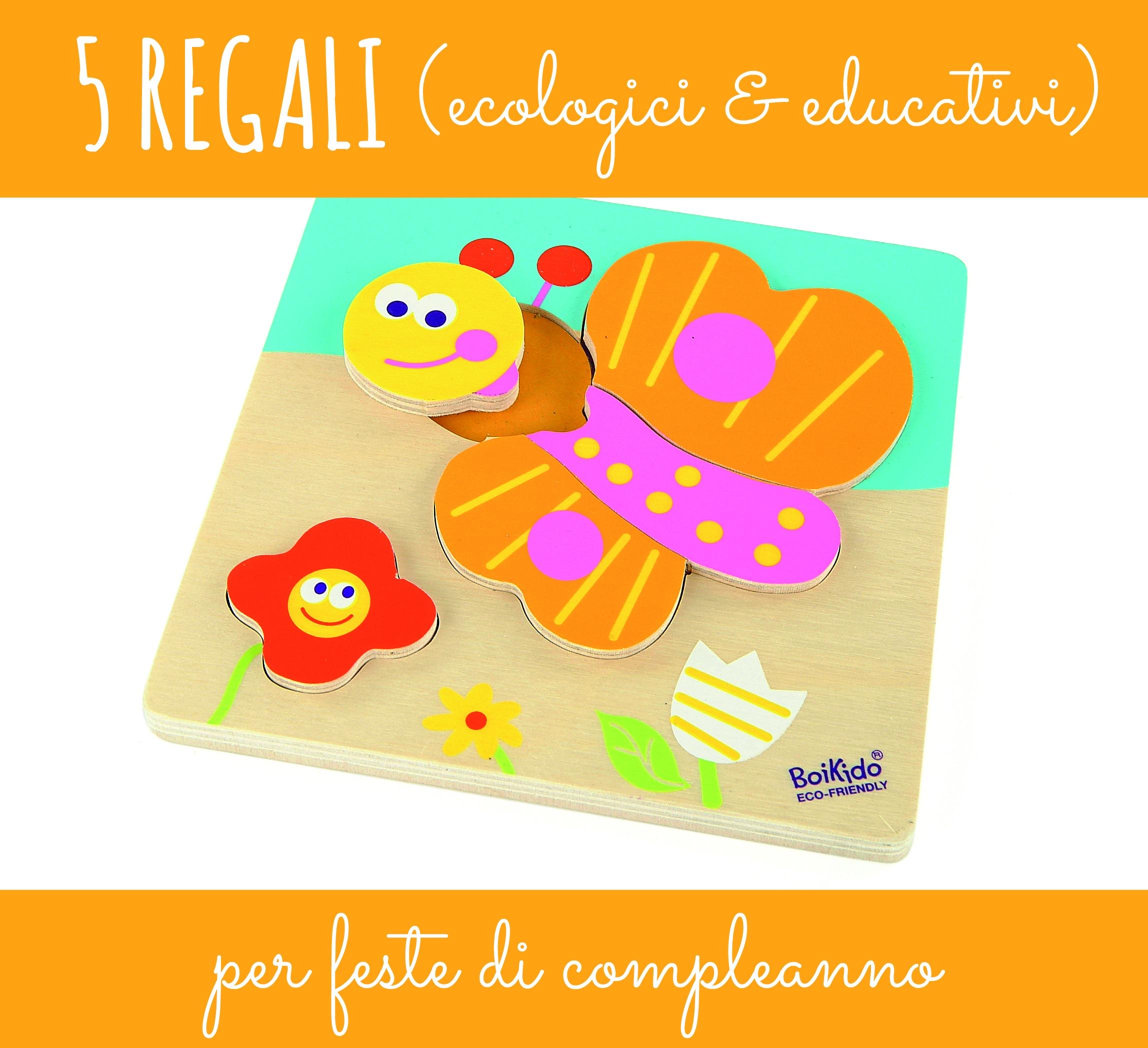 Eccezionale 5 regali (ecologici & educativi) per feste di compleanno - BabyGreen XM36
