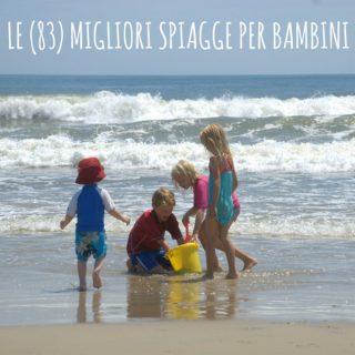 Spiagge per bambini: le migliori
