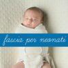 fascia-per-neonati-2