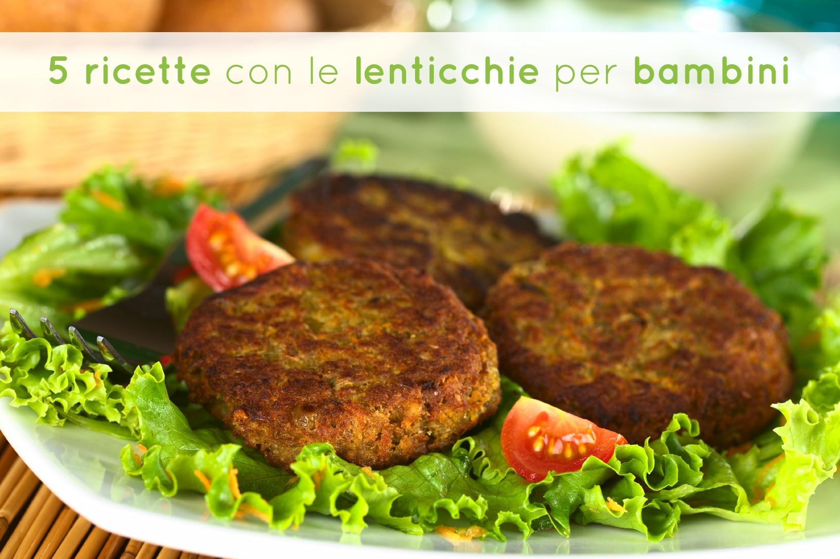 5 ricette con le lenticchie per bambini babygreen for Ricette bambini