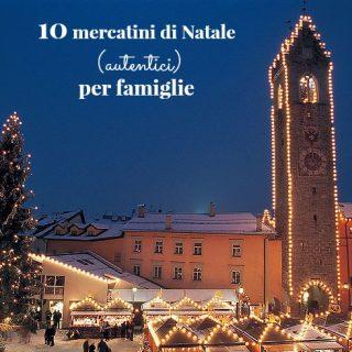 10 mercatini di Natale (autentici) per famiglie
