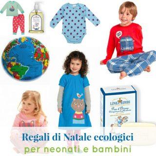 Regali di Natale ecologici per neonati e bambini