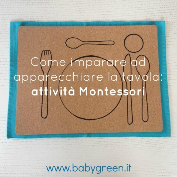 Come Imparare Ad Apparecchiare La Tavola Attivita Montessori Babygreen