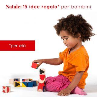Natale: 15 idee regalo per bambini (per età)