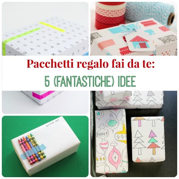 Pacchetti regalo fai da te 5 fantastiche idee babygreen - Pacchetti natalizi fai da te ...