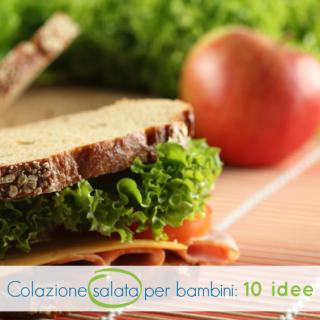 Colazione salata per bambini: 10 idee
