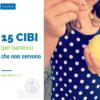 15 cibi (per bambini) che non servono