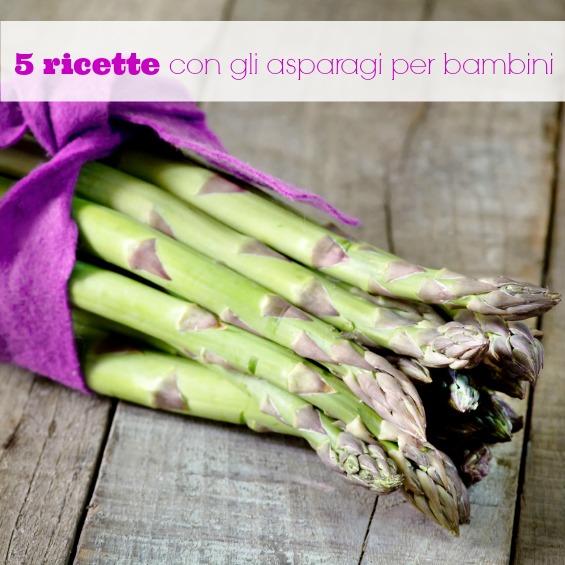 Ricette con asparagi per bambini