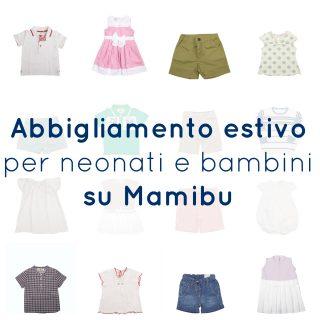 Abbigliamento estivo per neonati e bambini