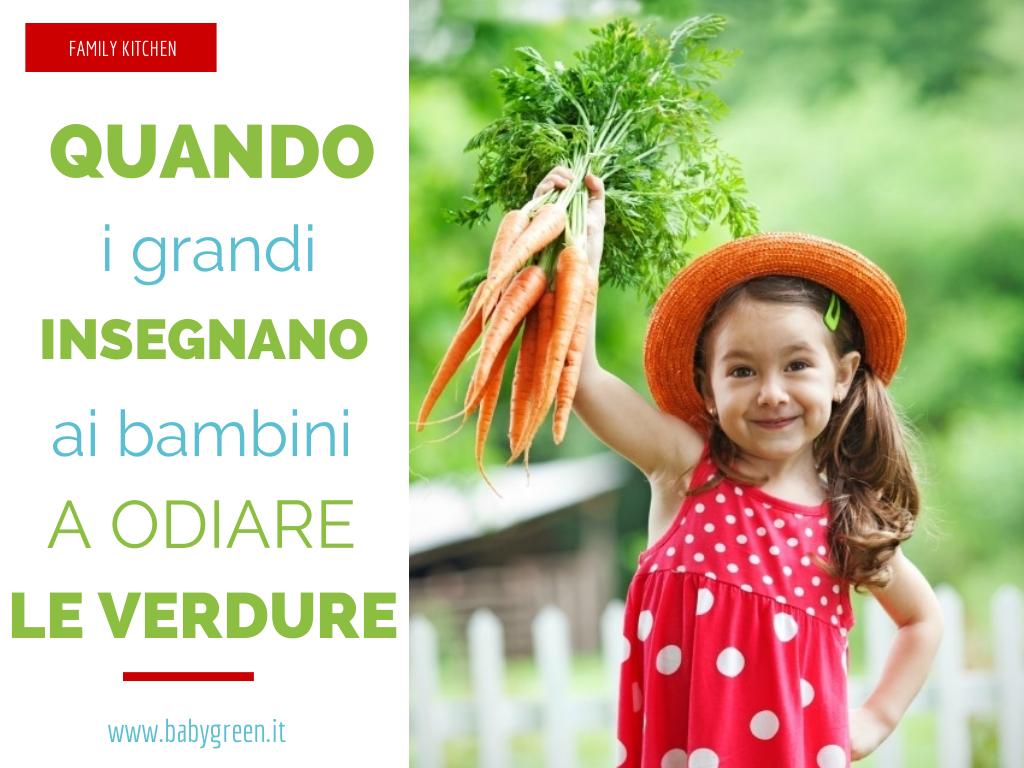 Quando i grandi insegnano ai bambini a odiare le verdure for Grandi bambini giocano a casa