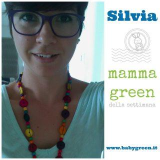 Silvia: mamma green della settimana