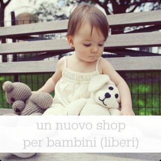 Un nuovo e-shop per bambini (liberi)