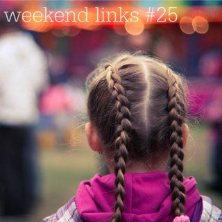 Weekend links #25