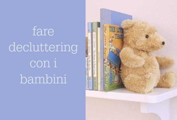 Decluttering con i bambini