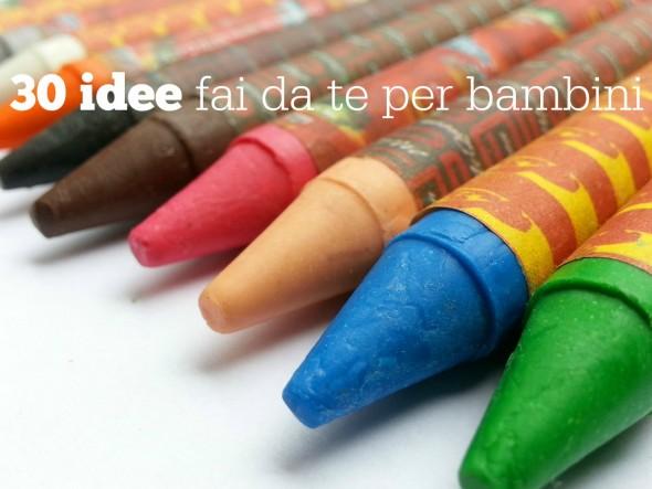 30 idee fai da te per bambini babygreen - Bricolage fai da te idee ...