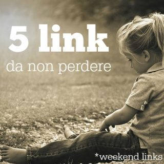 5 link da non perdere [weekend links #36]