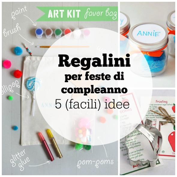 Conosciuto Regalini per feste di compleanno: 5 (facili) idee - BabyGreen VH66