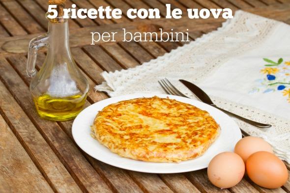 5 ricette con le uova per bambini babygreen for Ricette bambini