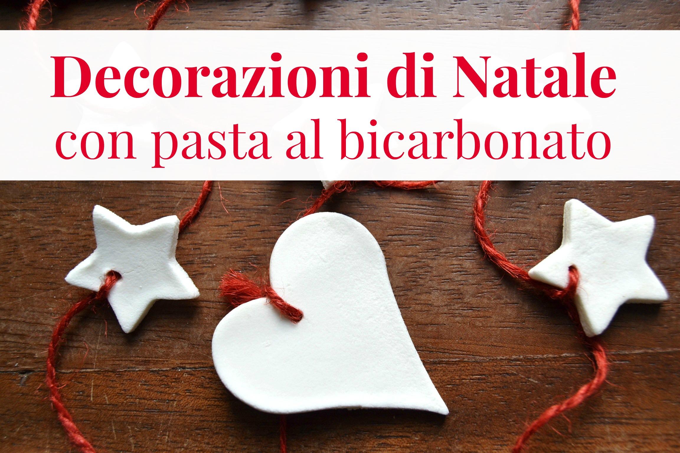Stelle Di Natale Da Costruire decorazioni natalizie con pasta al bicarbonato - babygreen