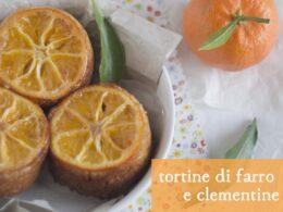 tortine di farro con le clementine