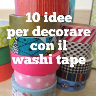 10 idee per decorare con il washi tape