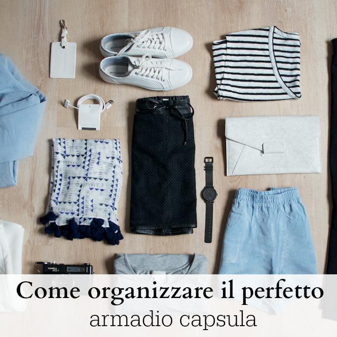 Come Organizzare Un Armadio Perfetto.Come Organizzare Il Perfetto Armadio Capsula Babygreen