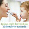 dentifricio per bambini