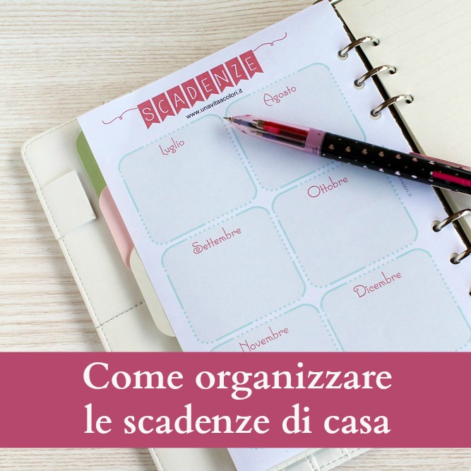 Come organizzare le scadenze di casa babygreen for Organizzare il giardino di casa