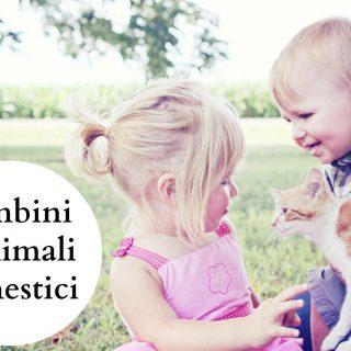 Bambini e animali domestici: il 19/9 un evento a Milano