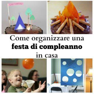 Come organizzare una festa di compleanno in casa
