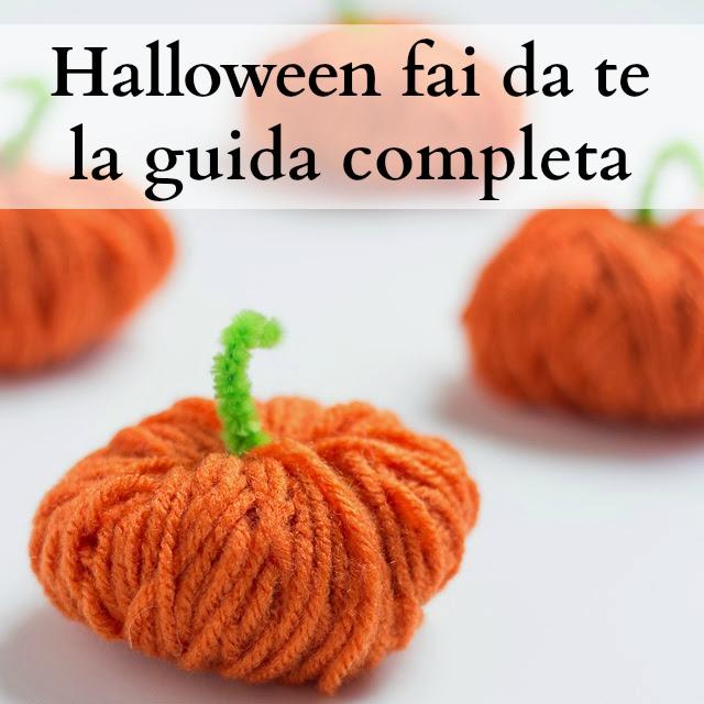Halloween fai da te la guida completa babygreen - Decorazioni di halloween fai da te ...
