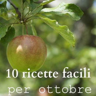 10 ricette (facili) per ottobre