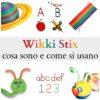 Wikki Stix: cosa sono e come si usano