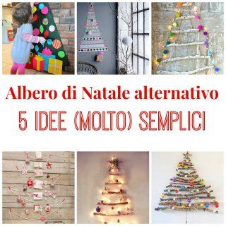 Albero di Natale alternativo: 5 idee (molto) semplici