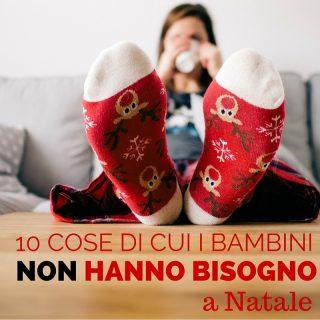 10 cose di cui i bambini non hanno bisogno a Natale