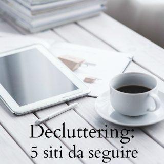 Decluttering: 5 siti da seguire