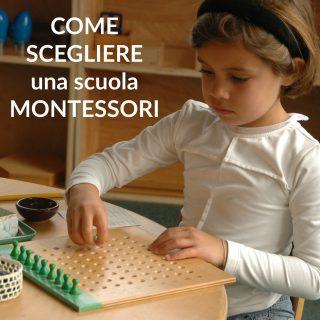 Come scegliere una scuola Montessori