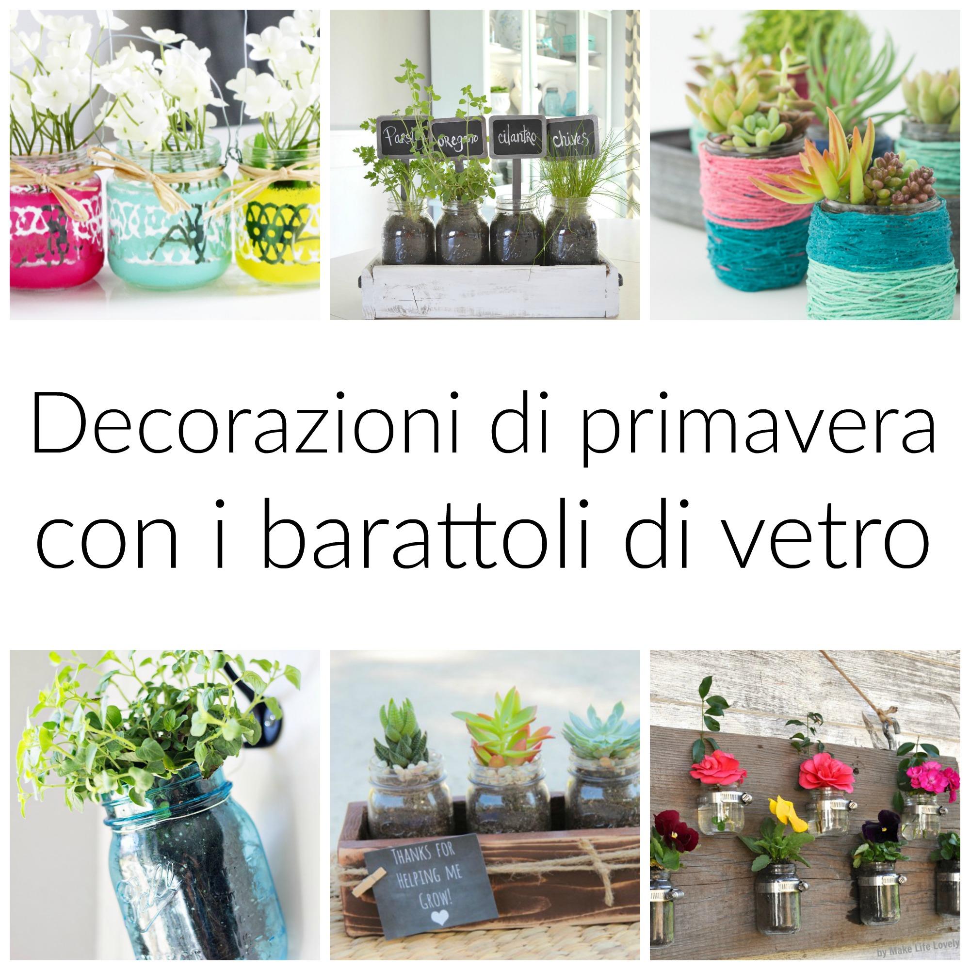 decorazioni di primavera con i barattoli di vetro babygreen
