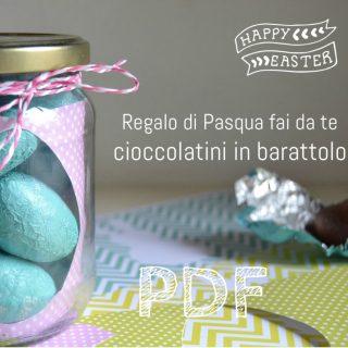 Regalo di Pasqua fai da te: cioccolatini in barattolo